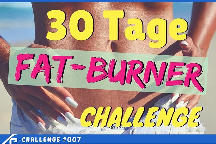 30 tage fat burner challenge so nimmst du schnell und effizient ab. Black Bedroom Furniture Sets. Home Design Ideas